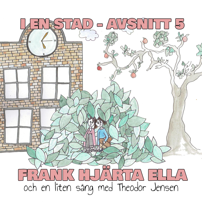 FRANK HJÄRTA ELLA feat. Theodor Jensen