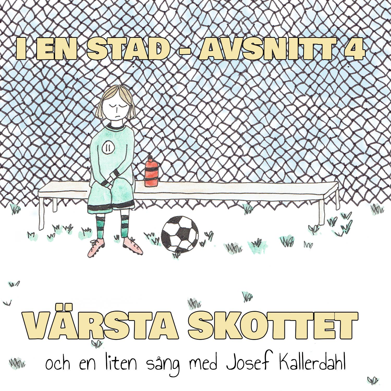 VÄRSTA SKOTTET feat. Josef Kallerdahl