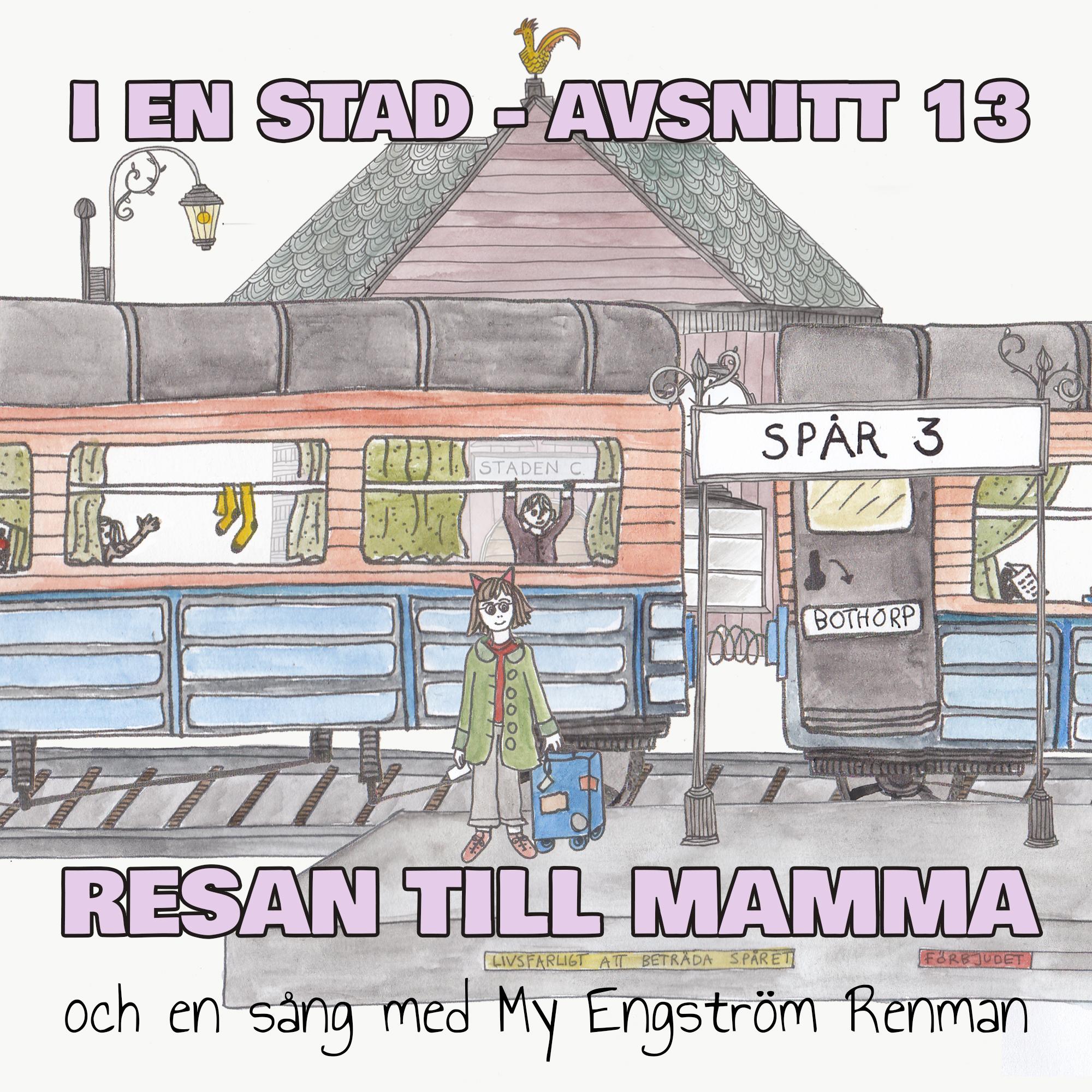 RESAN TILL MAMMA feat. My Engström Renman
